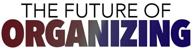 Future of Organizing banner